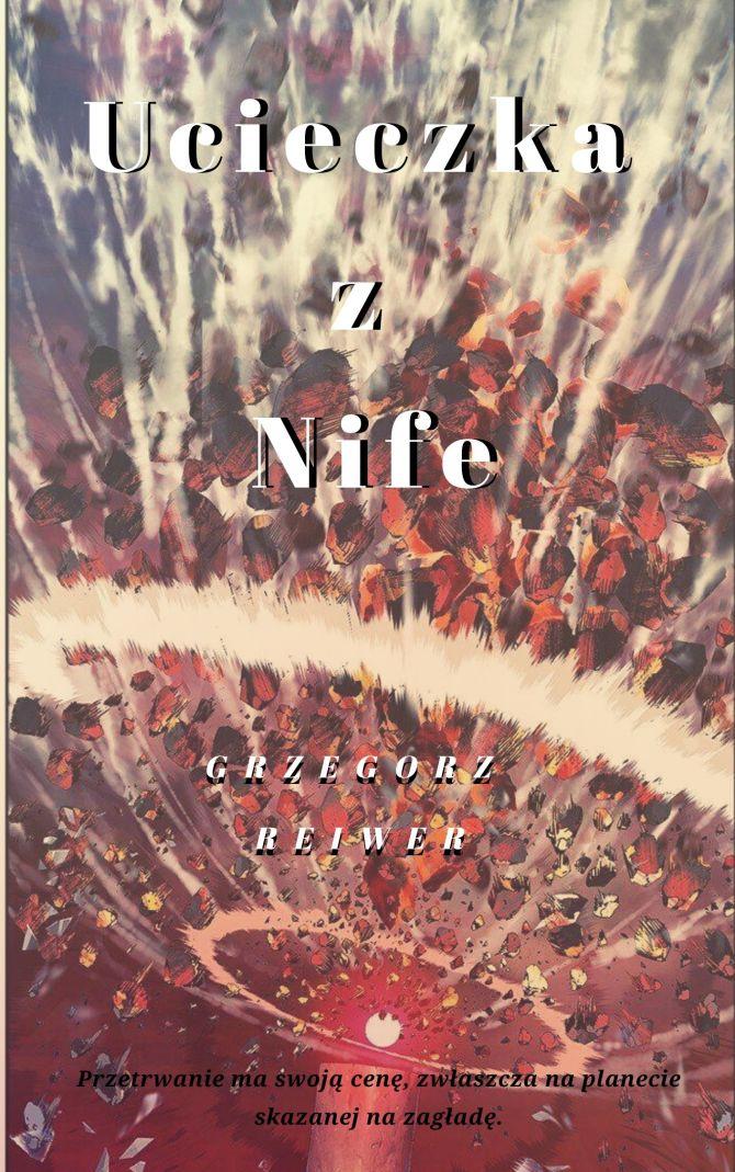 Robocza okładka powieści Ucieczka z Nife