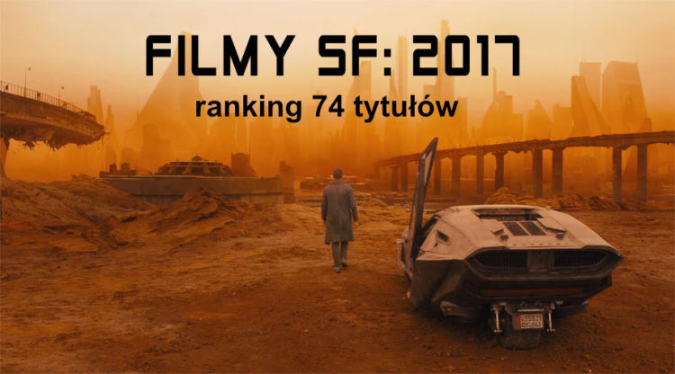 Filmy Science Fiction 2017