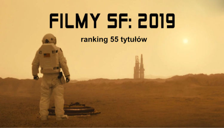 Filmy Science Fiction 2019